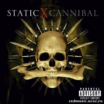 скачать Static-X - Cannibal (2007) бесплатно