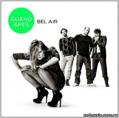 скачать Guano Apes - Bel Air (2011) бесплатно