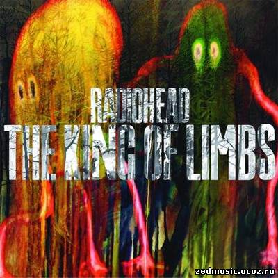 скачать Radiohead - The King of Limbs (2011) бесплатно