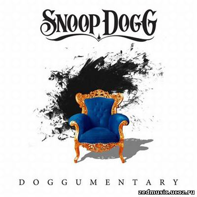 скачать Snoop Dogg - Doggumentary (2011) бесплатно