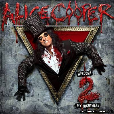 скачать Alice Cooper - Welcome 2 My Nightmare (2011) бесплатно