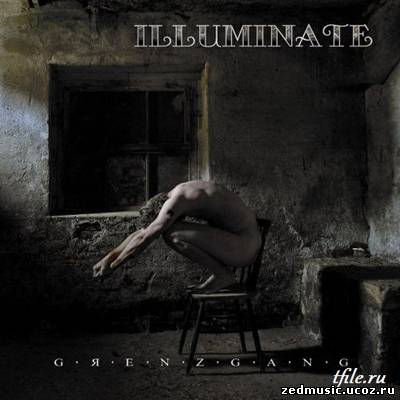 скачать Illuminate - Grenzgang (2011) бесплатно