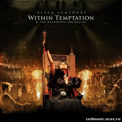 скачать Within Temptation - Black Symphony [Live, 2 CD] (2008) бесплатно