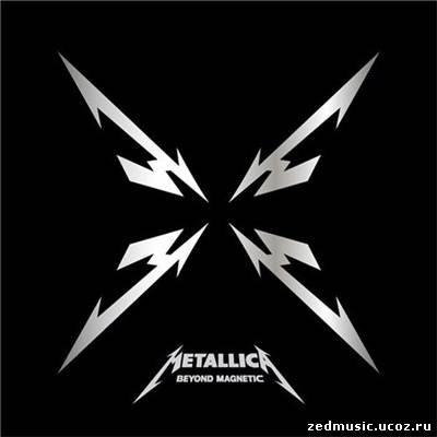 скачать Metallica - Beyond Magnetic (EP) (2011) бесплатно