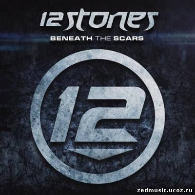 скачать 12 Stones - Beneath The Scars (EP) (2012) бесплатно