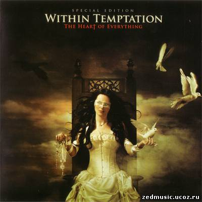 скачать Within Temptation - The Heart Of Everything (Special Edition) (2007) бесплатно