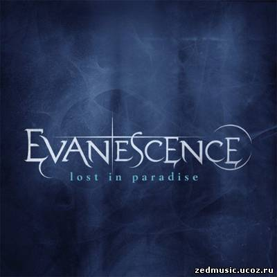 скачать Evanescence - Lost in Paradise (Single) (2012) бесплатно