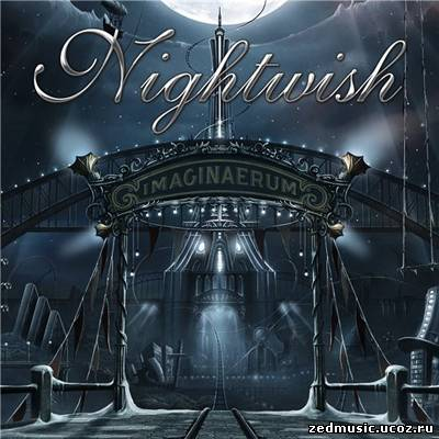 скачать Nightwish - Imaginaerum (Limited Edition) (2011) бесплатно