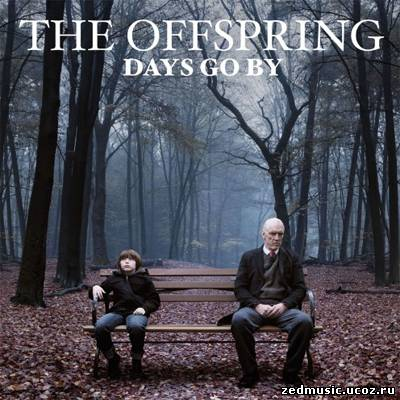 скачать The Offspring - Days Go By (2012) бесплатно