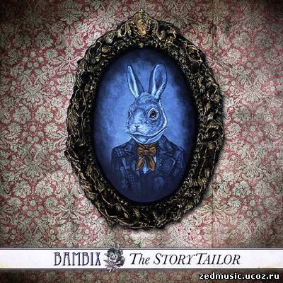 скачать Bambix - The Storytailor (2012) бесплатно