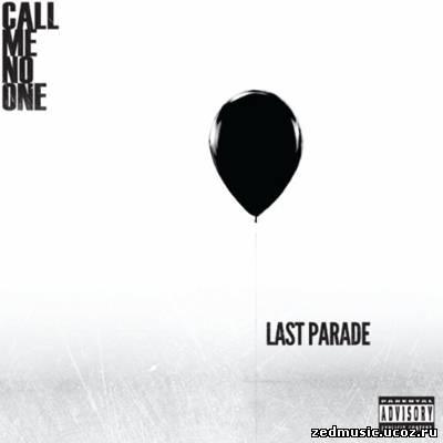 скачать Call Me No One - Last Parade (Deluxe Edition) (2012) бесплатно