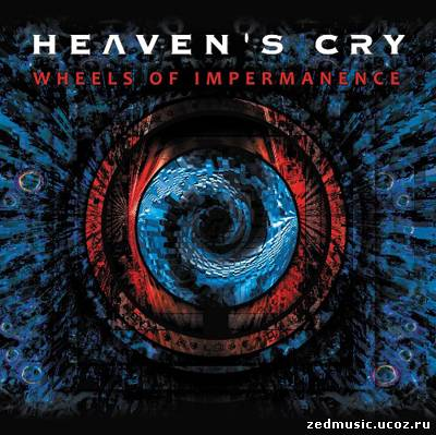 скачать Heaven's Cry - Wheels of Impermanence (2012) бесплатно