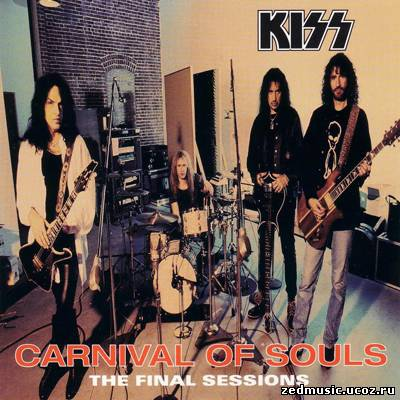 скачать Kiss - Carnival of Souls. The Final Sessions (1997) бесплатно