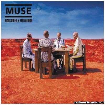 скачать Muse - Black Holes And Revelations (2006) бесплатно