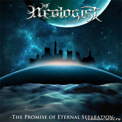 скачать The Neologist - The Promise Of Eternal Separation (2012) бесплатно