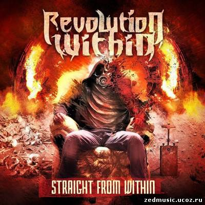 скачать Revolution Within - Straight From Within (2012) бесплатно