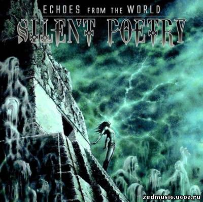 скачать Silent Poetry - Echoes From The World (2012) бесплатно