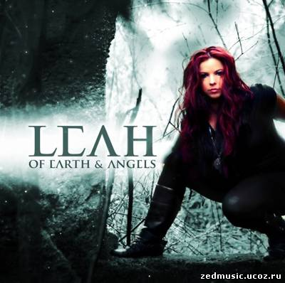 скачать Leah - Of Earth & Angels (2012) бесплатно