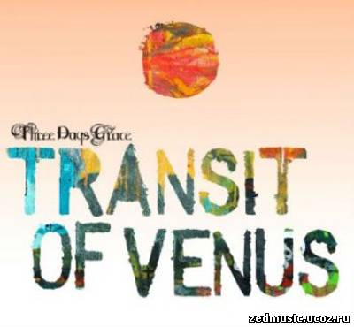 скачать Three Days Grace - Transit Of Venus (2012) бесплатно