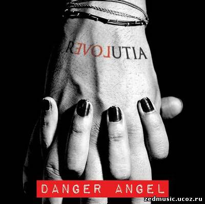 скачать Danger Angel - Revolutia (2013) бесплатно