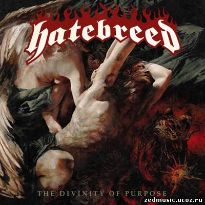 скачать Hatebreed - The Divinity of Purpose (2013) бесплатно