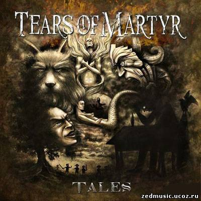 скачать Tears Of Martyr - Tales (2013) бесплатно