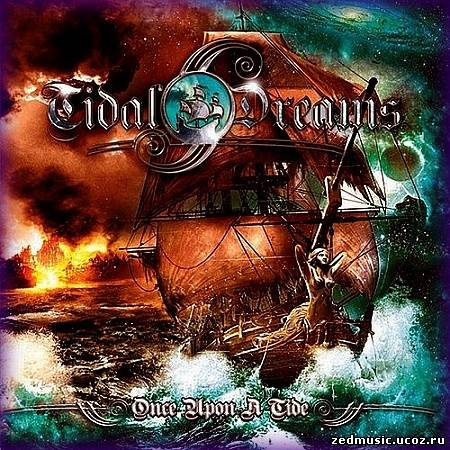 скачать Tidal Dreams - Once Upon A Tide (2012) бесплатно