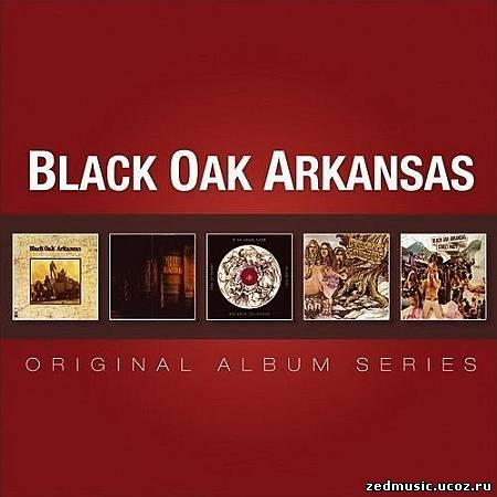 скачать Black Oak Arkansas - Original Album Series (2013) бесплатно