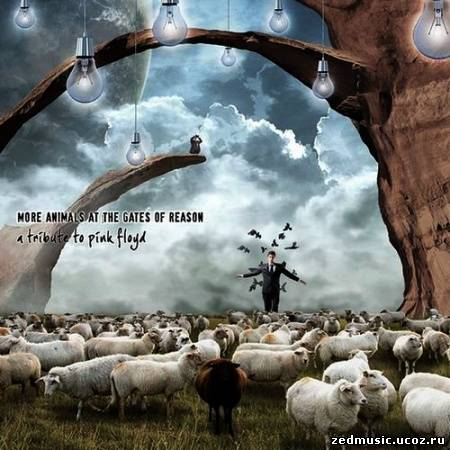 скачать More Animals at the Gates of Reason: A Tribute to Pink Floyd (2013) бесплатно