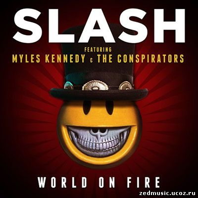 скачать Slash - World On Fire (Single) (2014) бесплатно