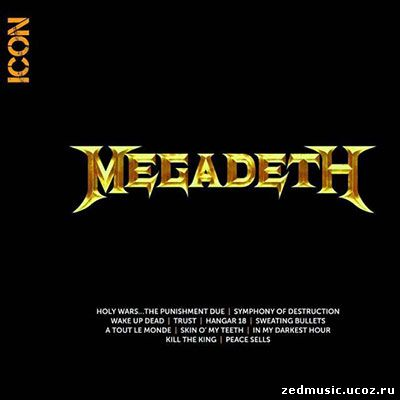 скачать Megadeth - Icon (Compilation) (2014) бесплатно
