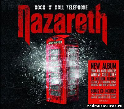 скачать Nazareth - Rock 'n' Roll Telephone (Deluxe Edition) (2014) бесплатно