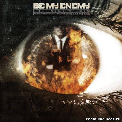 скачать Be My Enemy - The Enemy Within (2014) бесплатно