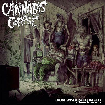 скачать Cannabis Corpse - From Wisdom To Baked (2014) бесплатно