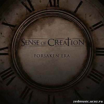 скачать Sense Of Creation - Forsaken Era (2013) бесплатно