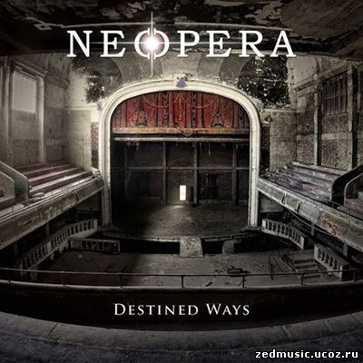 скачать Neopera - Destined Ways (2014) бесплатно